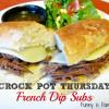 Crock Pot French Dip Subs