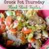 Crock Pot Flank Steak Fajitas