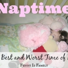 Nap Time: The Best and Worst Time of Day
