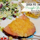Crock Pot Pineapple Glazed Ham
