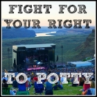 Fight For Your Right To Potty
