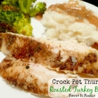 Crock Pot Roasted Turkey Breast