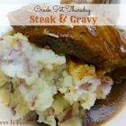 Crock Pot Steak and Gravy