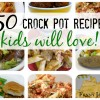 Back to School Crock Pot Recipes Your Kids Will Actually Eat