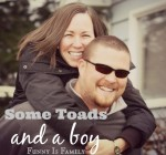 Some Toads and a Boy: A love story