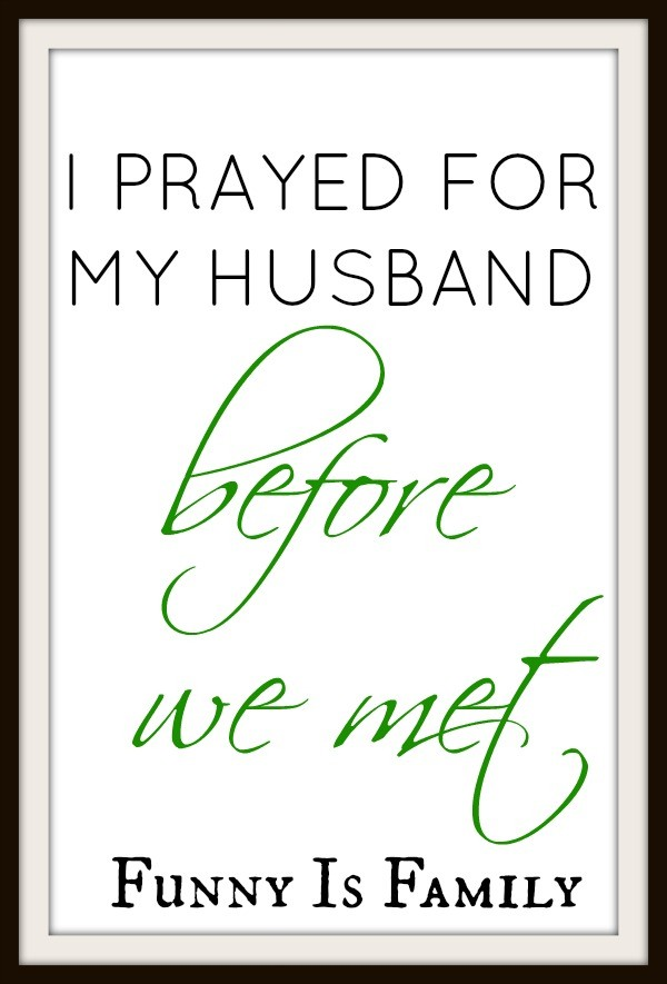 I Prayed for my Husband Before We Met from @funnyisfamily