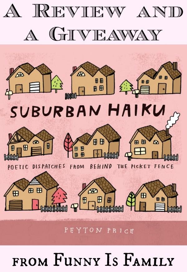 Suburban Haiku: a Review and Giveaway!