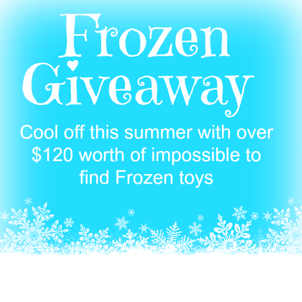 Enter to win $120 worth of Frozen toys!