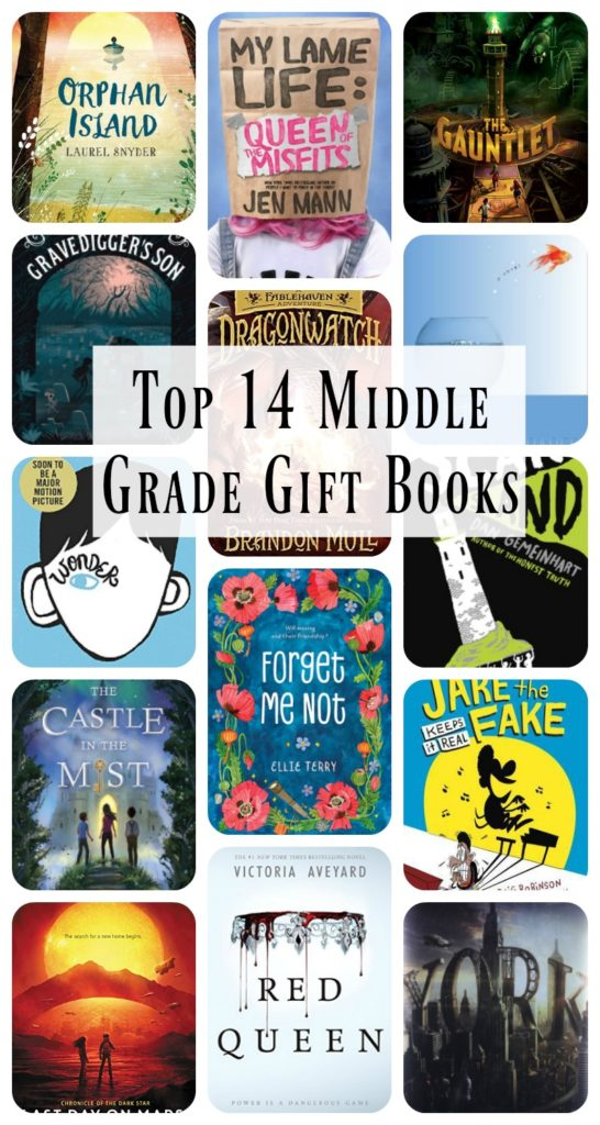 Top middle grade gift books the kids in your world will love!