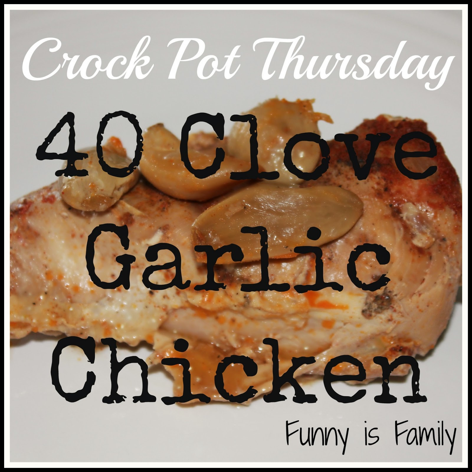 40 Clove Garlic Chicken